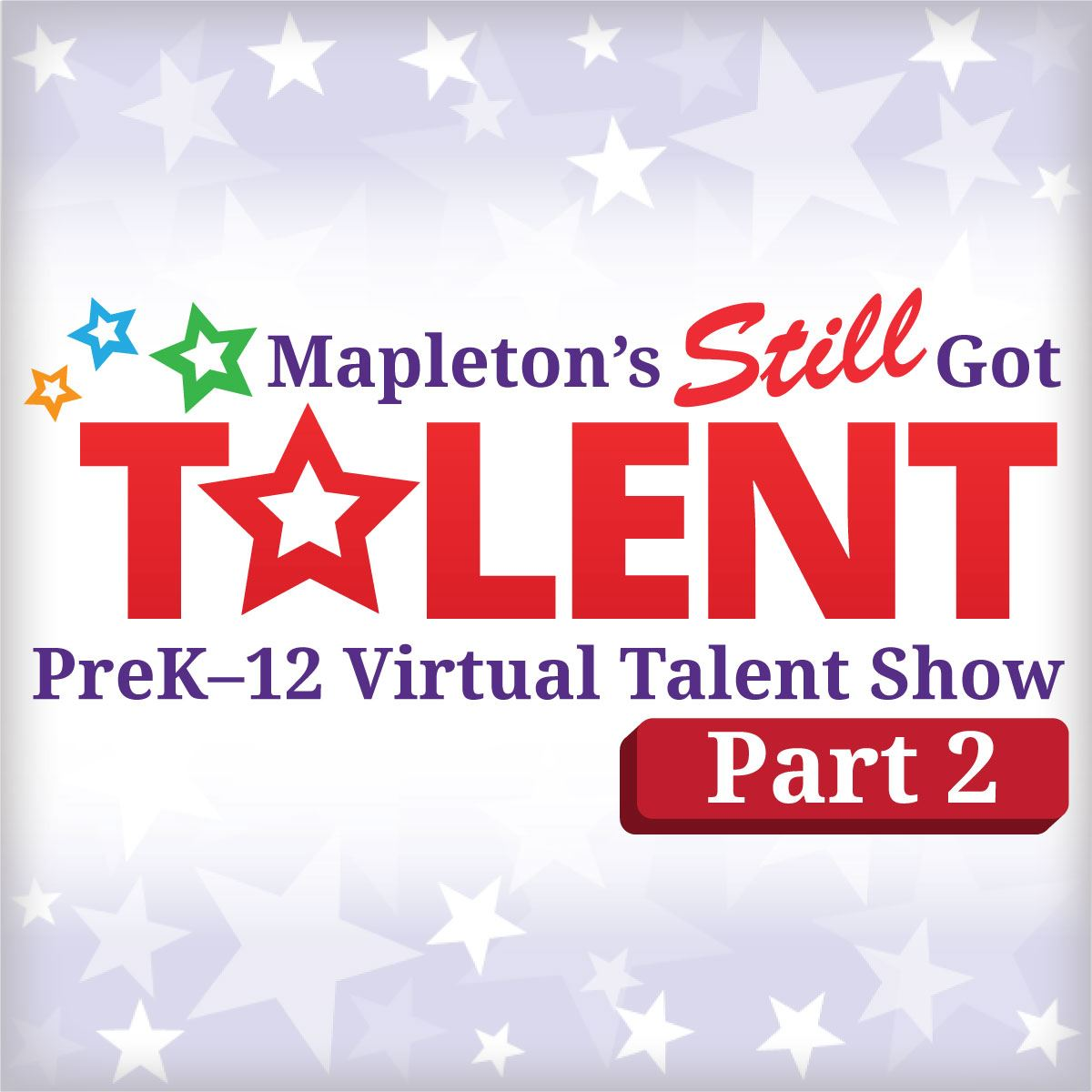 Mapleton's Still Got Talent – our virtual, home-based talent show!