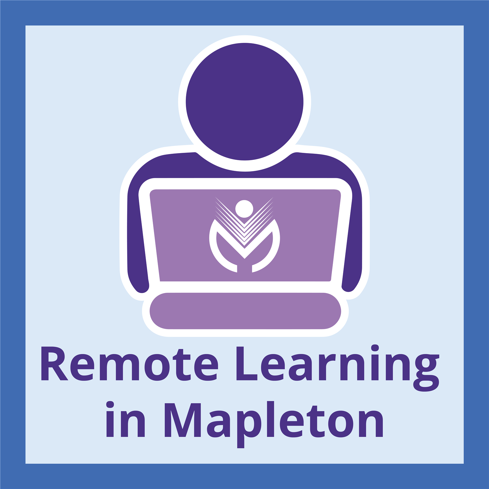 Remote Learning in Mapleton